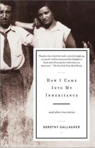 Image for How I Came into My Inheritance: And Other True Stories