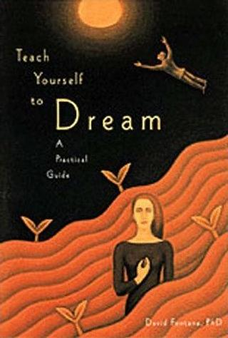 Image for Teach Yourself to Dream: A Practical Guide to Unleashing the Power of the Subconscious Mind