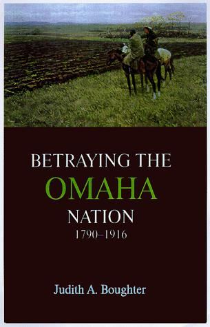 Image for Betraying the Omaha Nation, 1790-1916