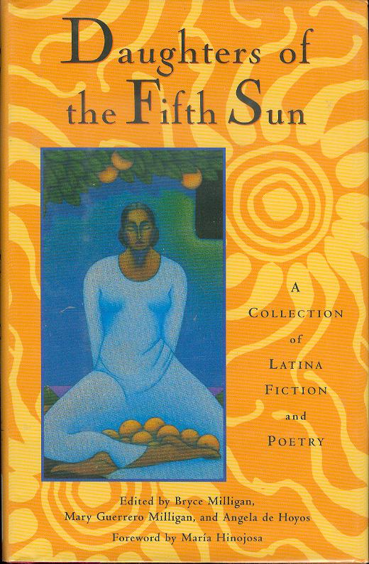Image for Daughters of the Fifth Sun: A Collection of Latina Fiction and Poetry
