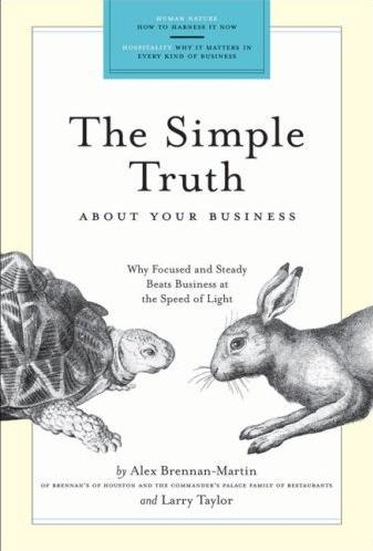 Image for The Simple Truth, For Your Business: Why Focused and Steady Beats Business at the Speed of Light