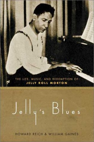 Image for Jelly's Blues: The Life, Music, and Redemption of Jelly Roll Morton