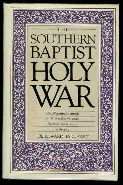 Image for The Southern Baptist Holy War