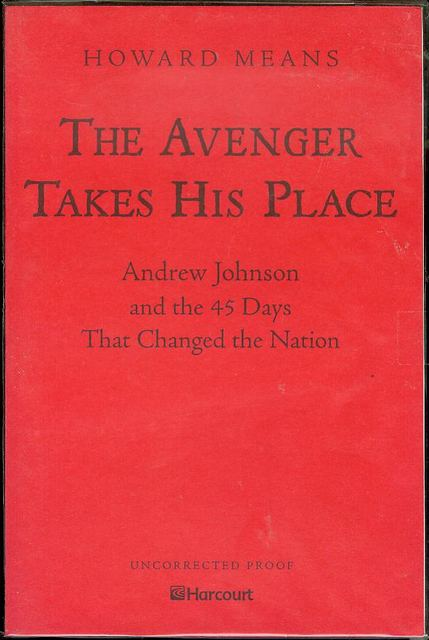 Image for The Avenger Takes His Place: Andrew Johnson and the 45 Days That Changed the Nation