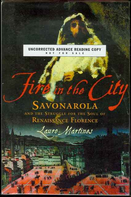 Image for Fire in the City: Savonarola and the Struggle for the Soul of Renaissance Florence