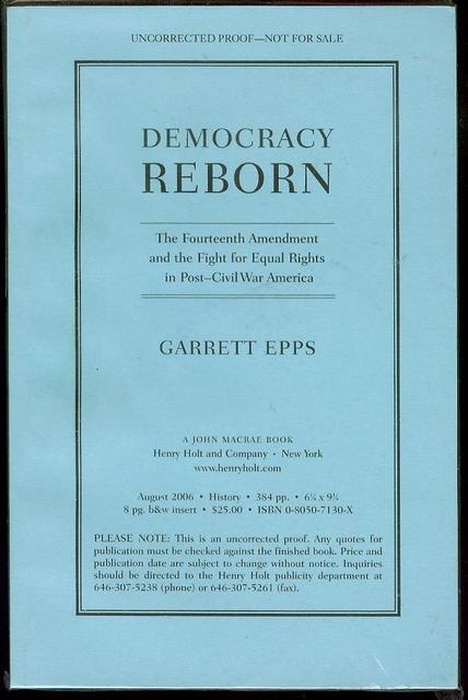 Image for Democracy Reborn: The Fourteenth Amendment and the Fight for Equal Rights in Post-Civil War America