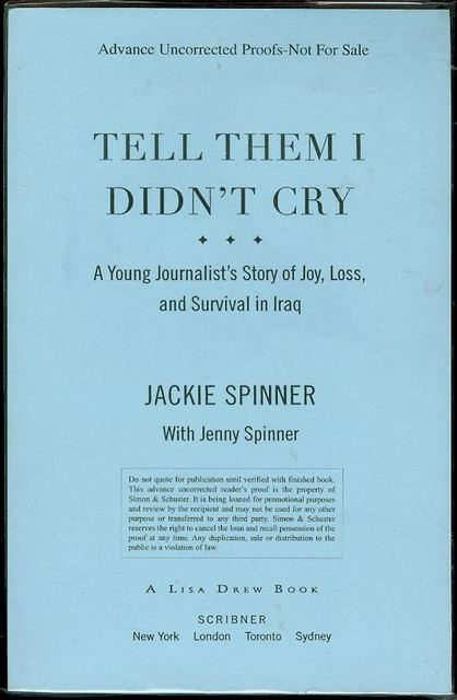 Image for Tell Them I Didn't Cry: A Young Journalist's Story of Joy, Loss, and Survival in Iraq