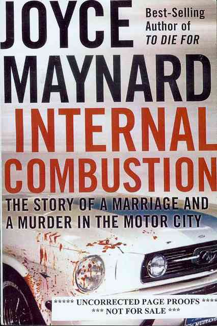 Image for Internal Combustion: The True Story of a Marriage and a Murder in the Motor City