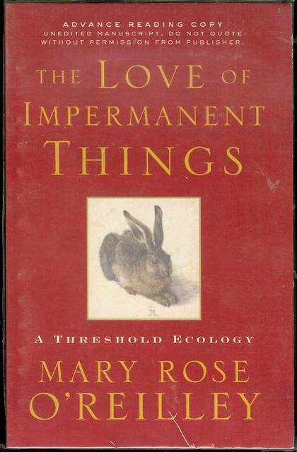 Image for The Love of Impermanent Things: A Threshold Ecology