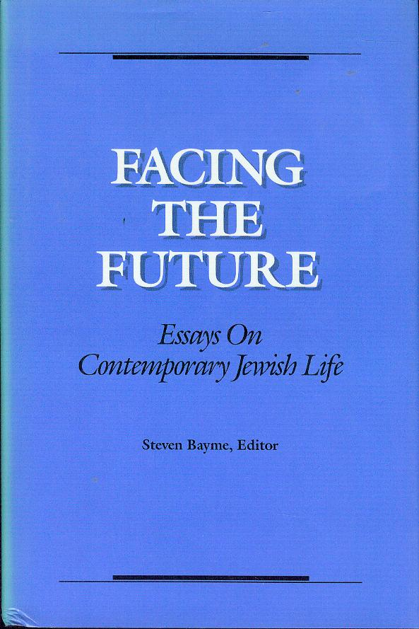 Image for Facing the Future: Essays On Contemporary Jewish Life