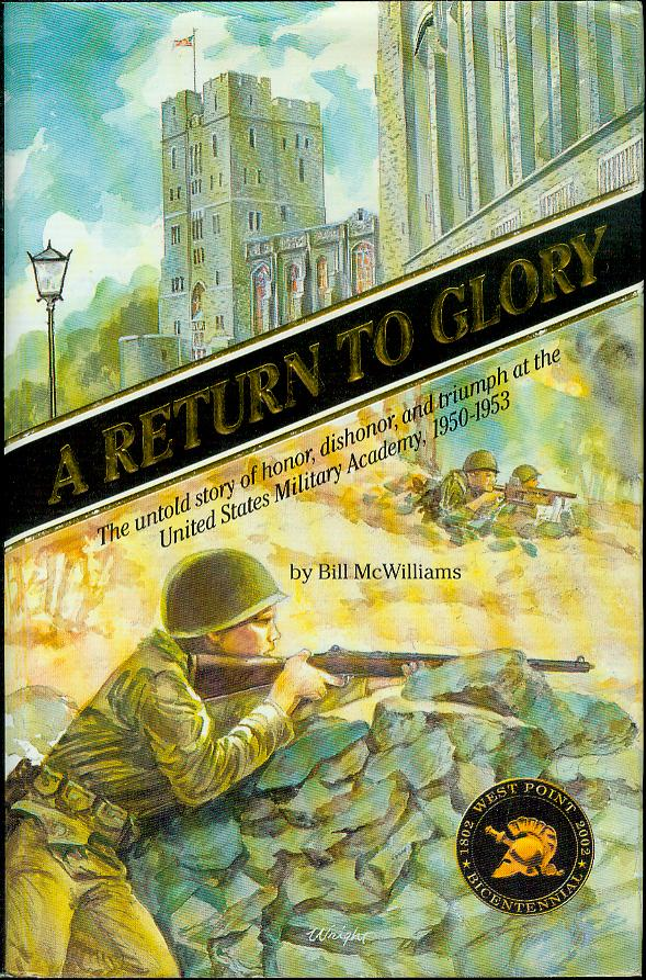 Image for A Return to Glory: The Untold Story of Honor, Dishonor and Triumph at the United States Military Academy, 1950-53