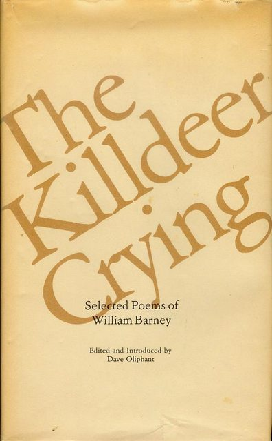 Image for The Killdeer Crying: Selected Poems of WIlliam Barney