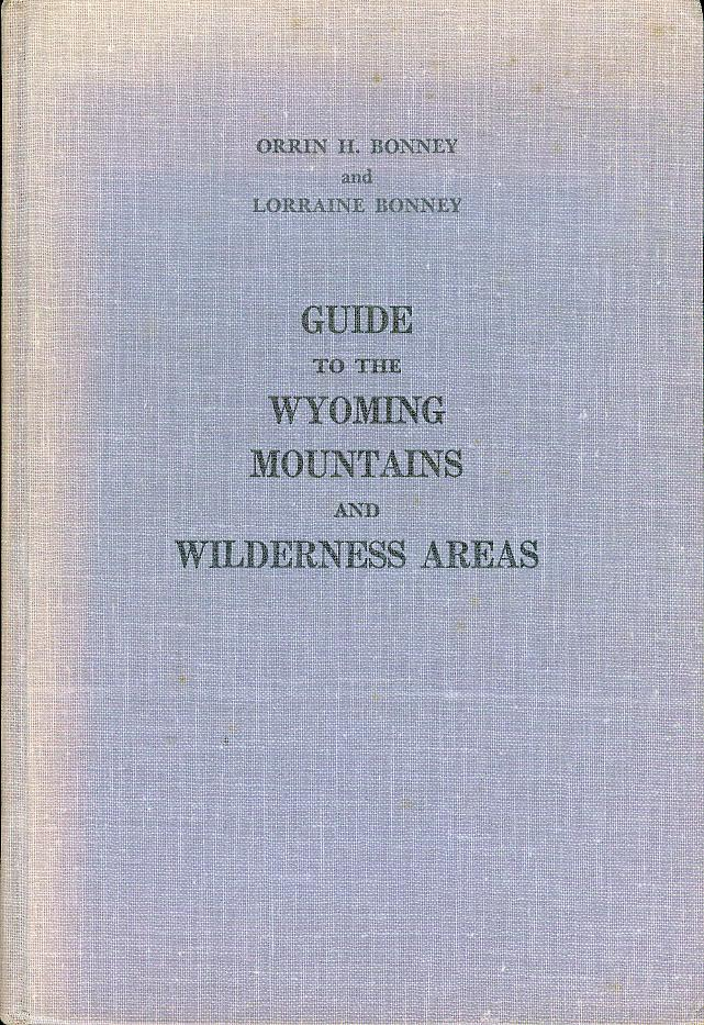 Image for Guide to the Wyoming Mountains and Wilderness Areas
