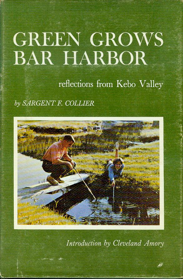 Image for Green Grows Bar Harbor: Reflections from Kebo Valley