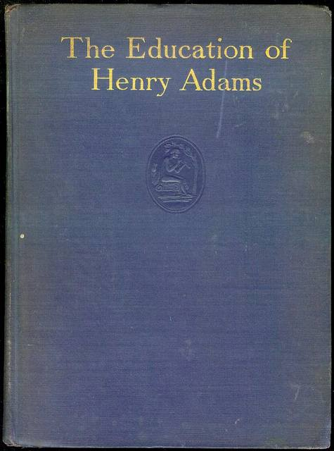 Image for The Education of Henry Adams: An Autobiography