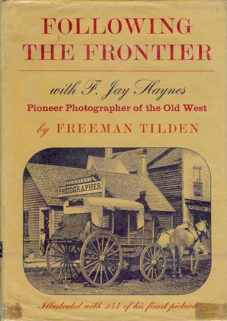 Image for Following the Frontier with F. Jay Haynes: Pioneer Photographer of the Old West