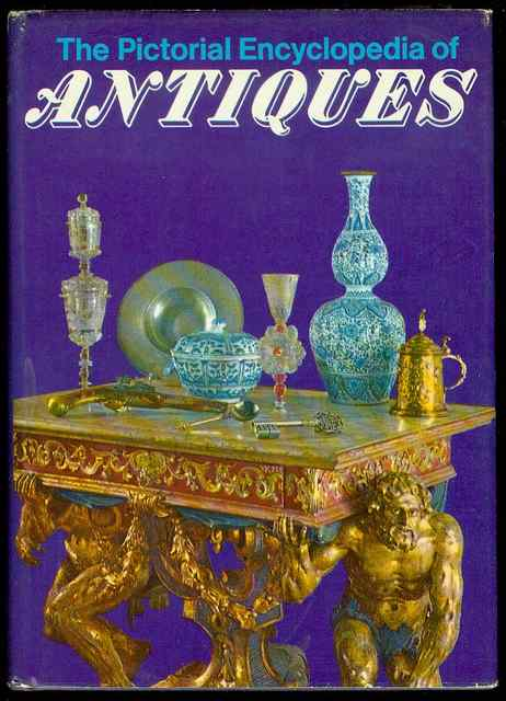 Image for The Pictorial Encyclopedia of Antiques