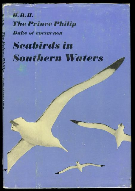 Image for Seabirds in Southern Waters: His Royal Highness The Prince Philip Duke of Edinburgh