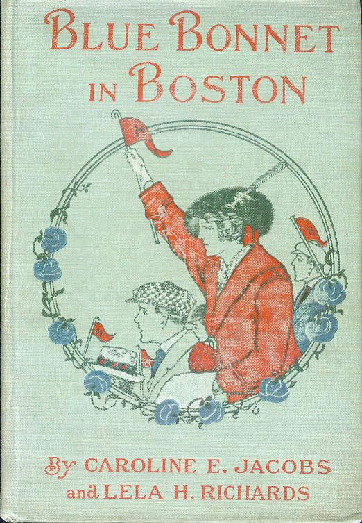 Image for Blue Bonnet in Boston or, Boarding-School Days at Miss North's