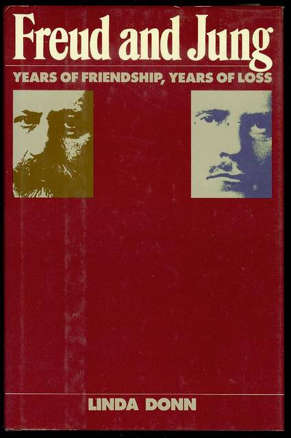 Image for Freud and Jung: Years of Friendship, Years of Loss