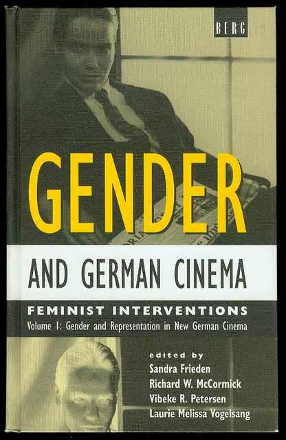 Image for Gender and German Cinema: Feminist Interventions (Volume I: Gender and Representation in New German Cinema)