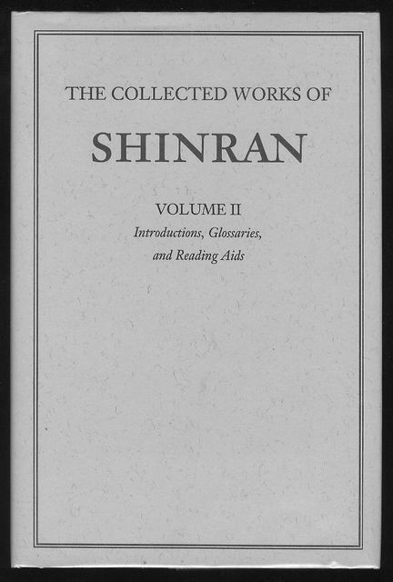 Image for The Collected Works of Shinran (Volume II - Introductions, Glossaries, and Reading Aids)