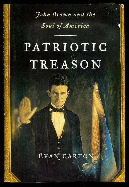 Image for Patriotic Treason: John Brown and the Soul of America
