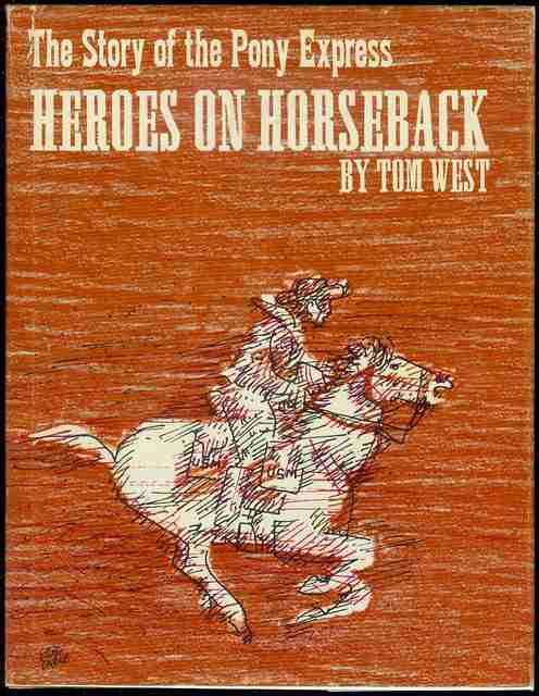 Image for Heroes on Horseback: The Story of the Pony Express
