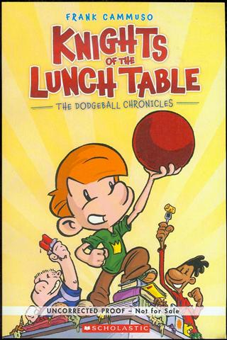 Image for Knights of the Lunch Table (The Dodgeball Chronicles, Book 1)