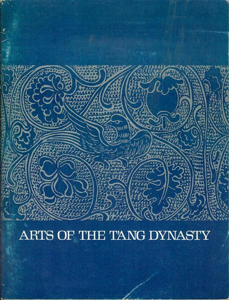Image for Arts of the T'ang Dynasty