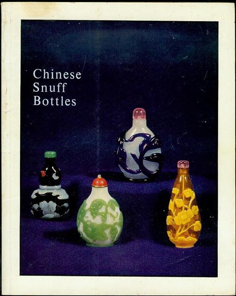 Image for An Exhibition of Chinese Snuff Bottles (June 1970)