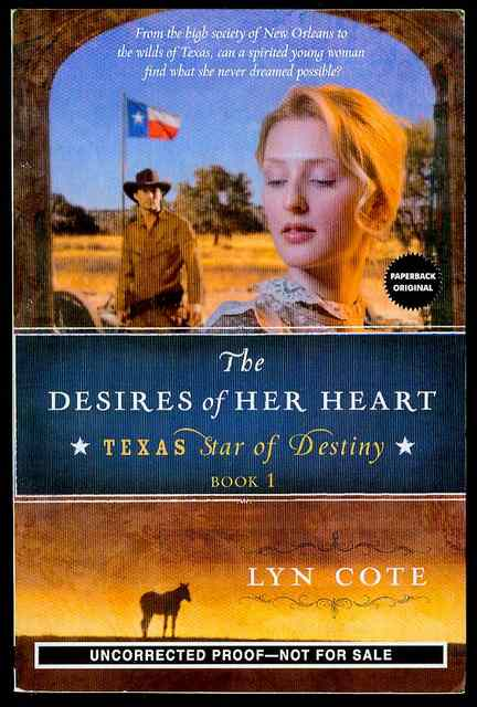 Image for The Desires of Her Heart (Texas Star of Destiny, Book 1)