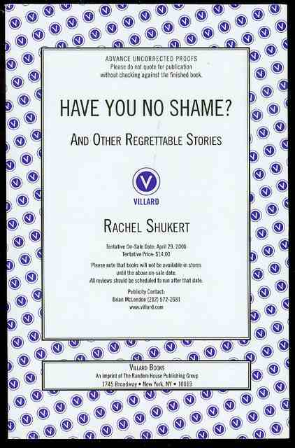Image for Have You No Shame? And Other Regrettable Stories