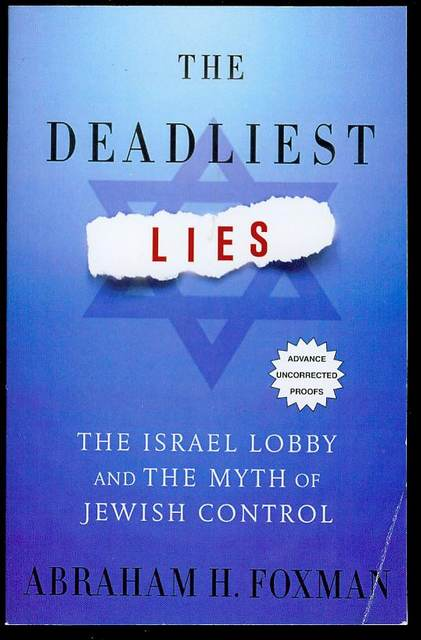 Image for The Deadliest Lies: The Israel Lobby and the Myth of Jewish Control