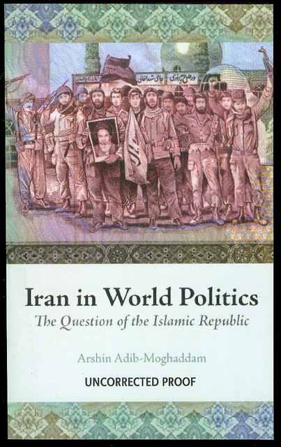Image for Iran in World Politics: The Question of the Islamic Republic