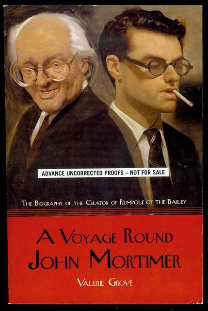 Image for A Voyage Round John Mortimer: A Biography of the Creator of Rumpole of the Bailey