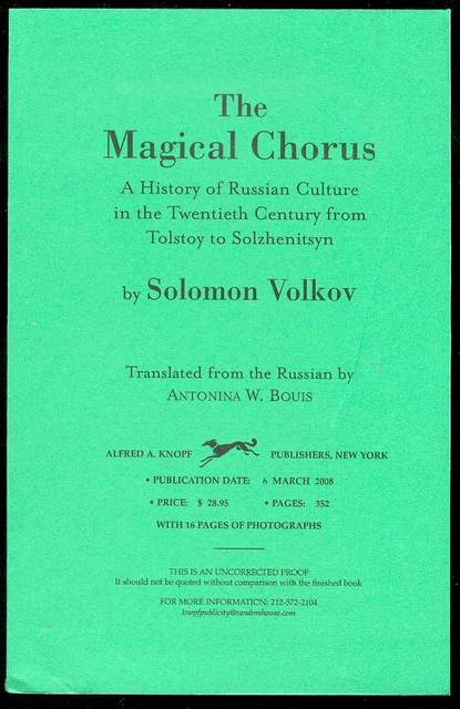 Image for The Magical Chorus: A History of Russian Culture from Tolstoy to Solzhenitsyn