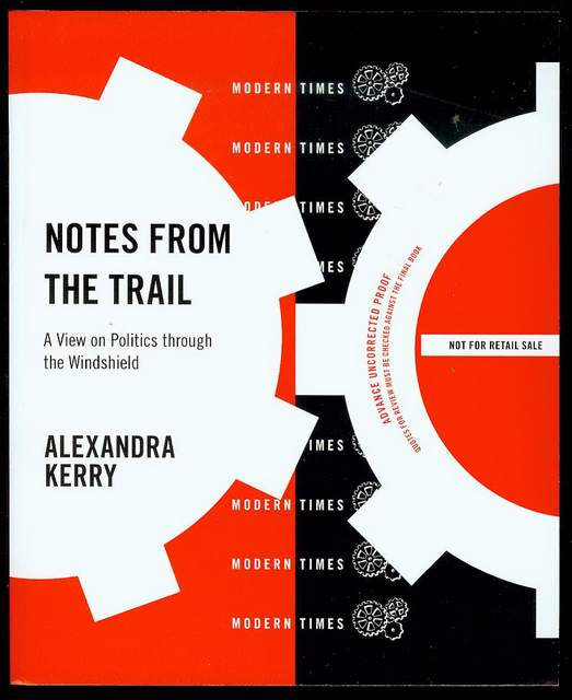 Image for Notes from the Trail: A View on Politics Through the Windshield