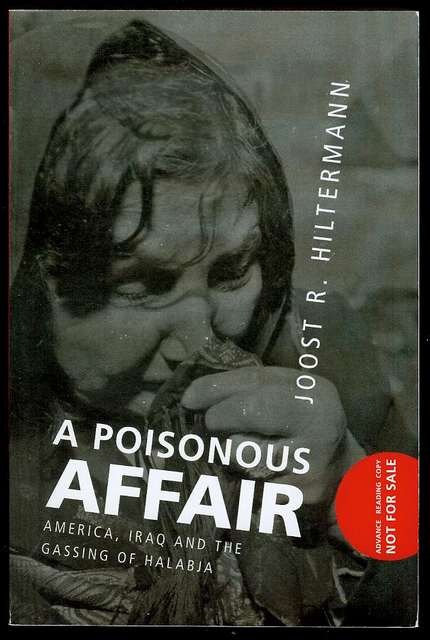 Image for A Poisonous Affair: America, Iraq, and the Gassing of Halabja