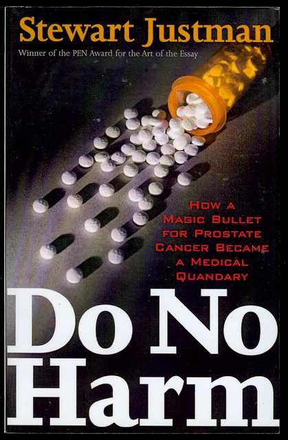 Image for Do No Harm: How a Magic Bullet for Prostate Cancer Became a Medical Quandary