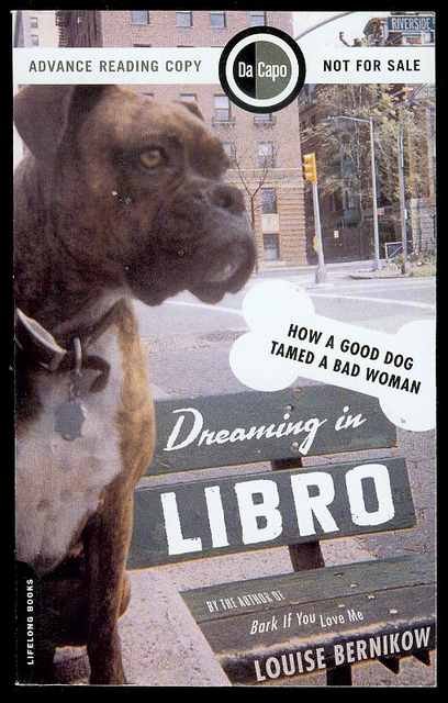 Image for Dreaming in Libro: How A Good Dog Tamed A Bad Woman