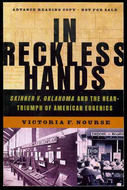 Image for In Reckless Hands: Skinner v. Oklahoma and the Near-Triumph of American Eugenics