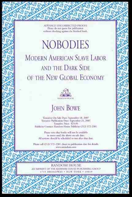Image for Nobodies: Modern American Slave Labor and the Dark Side of the New Global Economy