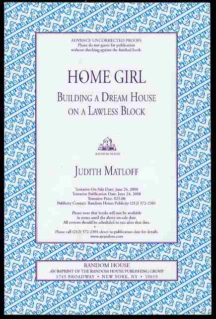 Image for Home Girl: Building a Dream House on a Lawless Block