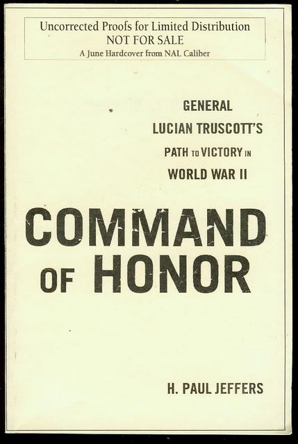 Image for Command Of Honor: General Lucian Truscott's Path to Victory in World War II