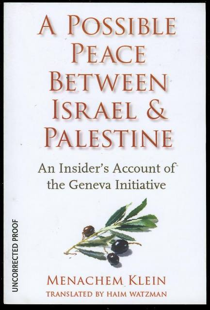 Image for A Possible Peace Between Israel and Palestine: An Insider's Account of the Geneva Initiative