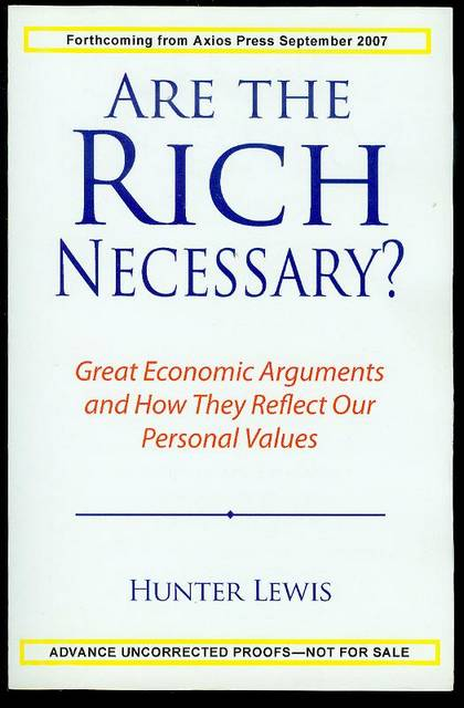 Image for Are the Rich Necessary?: Great Economic Arguments and How They Reflect Our Personal Values