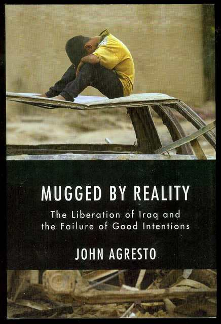 Image for Mugged by Reality: The Liberation of Iraq and the Failure of Good Intentions
