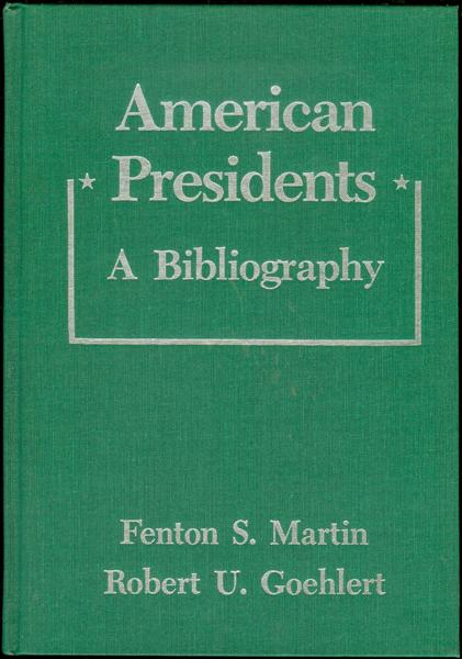Image for American Presidents: A Bibliography