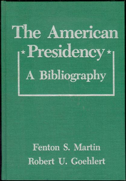 Image for The American Presidency: A Bibliography